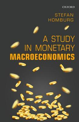 A Study in Monetary Macroeconomics