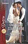 One Night Stand Bride (In Name Only, #2)