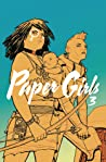Paper Girls, Vol. 3 by Brian K. Vaughan