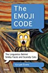 The Emoji Code: Language and the Nature of Communication