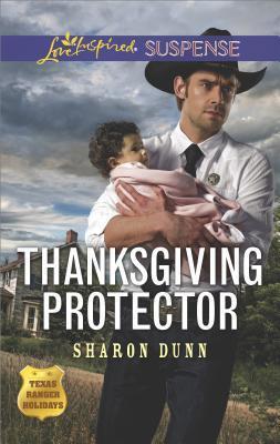Thanksgiving Protector (Texas Ranger Holidays #1)