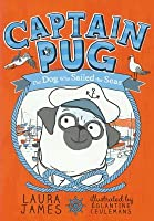 Captain Pug: The Dog Who Sailed the Seas