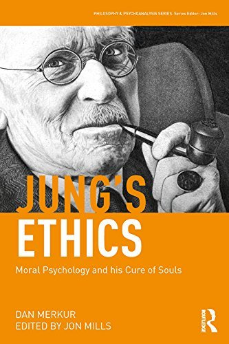 Jung's Ethics Moral Psychology and His Cure of Souls