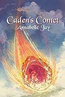 Caden's Comet (The Sun Dragon Book 4)