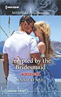 Tempted by the Bridesmaid (Italian Royals #1)