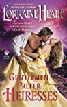 Gentlemen Prefer Heiresses (Scandalous Gentlemen of St. James, #4.5)