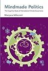 Mindmade Politics: The Cognitive Roots of International Climate Governance