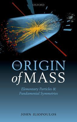 The Origin of Mass Elementary Particles and Fundamental Symmetries