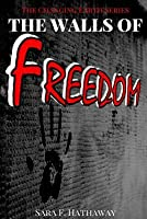 The Walls of Freedom