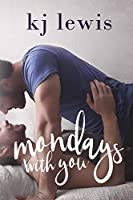 Mondays with You (Sunday Love Book 2)