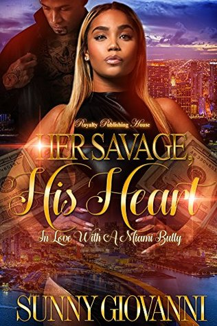 Her Savage, His Heart: In Love With a Miami Bully