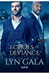 Echoes of Deviance (Aberrant Magic, #4)