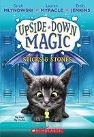 Sticks  Stones (Upside-Down Magic #2)