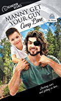 Manny Get Your Guy (The Mannies, #2)