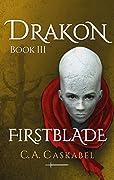 Drakon Book III: Firstblade