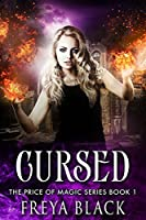 Cursed (The Price of Magic Series Book 1)