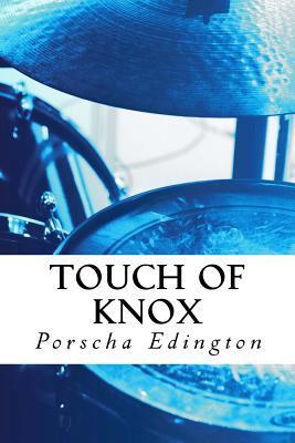Touch of Knox Porscha Edington