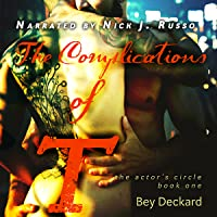 The Complications of T (The Actor's Circle #1)