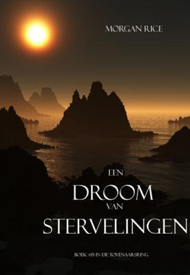 Een Droom Van Stervelingen (Tovenaarsring, #15)