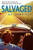 Salvaged (Saints of Denver, Book 4)
