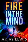 Fire in the Mind (Doctor Wise Book 1)