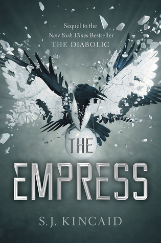 The Empress (The Diabolic, #2) by S J  Kincaid