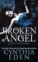 Broken Angel (Bad Things) (Volume 4)