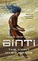 The Night Masquerade (Binti #3)