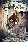 Witch's Mystic Woods by Marsha A. Moore