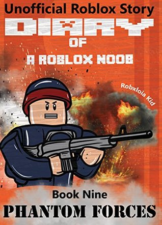 Diary Of A Roblox Noob Phantom Forces By Robloxia Kid -