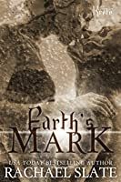 Earth's Mark (Lords of Krete, #2)