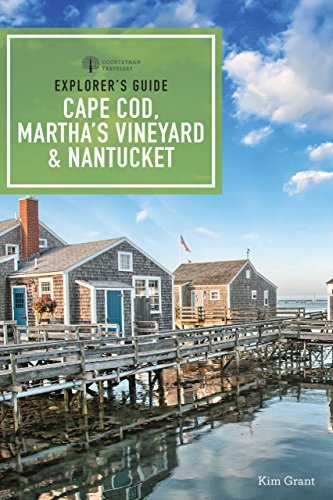 Explorer's Guide Cape Cod, Martha's Vineyard, & Nantucket , 11th Edition