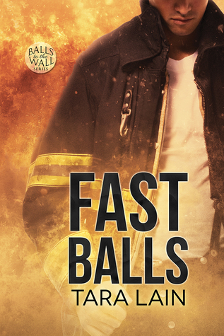 FAST Balls (Balls To The Wall, #4)