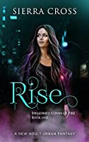 Rise (Coven of Fire, #1)