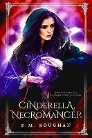 Cinderella, Necromancer (Cinderella, Necromancer, #1)