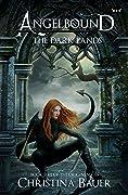 The Dark Lands (Angelbound Origins #5)