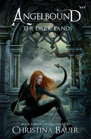 The Dark Lands (Angelbound Origins #5)