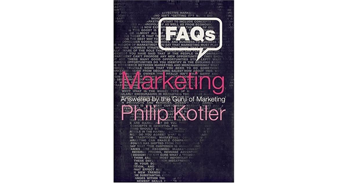 Faqs on marketing answered by the guru of marketing by philip kotler fandeluxe Choice Image
