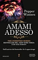 Amami adesso (Indebted, #4)