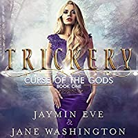 Trickery (Curse of the Gods, #1)