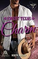 Sweet Texas Charm (Sweet Texas Secrets)