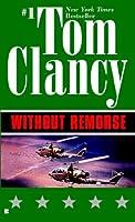 Without Remorse (John Clark, #1; Jack Ryan Universe, #1)