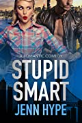 Stupid Smart  (Jaded #3)