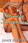 Threeway Honeymoon - Uncharted Territory: Threesome Chronicles Book Three