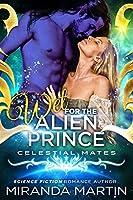 Wet for the Alien Prince (The Alva, #2; Celestial Mates)