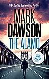 The Alamo (John Milton #11)