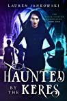 Haunted by the Keres (Shape Shifter Chronicles, #4)