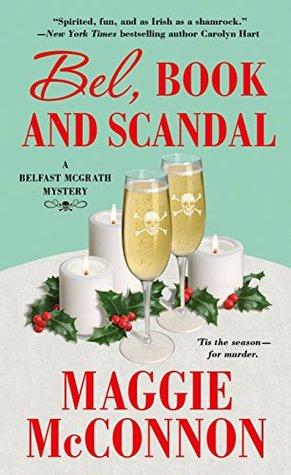 Bel, Book, and Scandal (Belfast McGrath Mystery, #3)