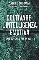 Coltivare l'Intelligenza Emotiva: Come educare all'ecologia