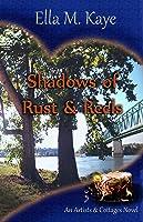 Shadows of Rust  Reels